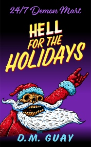 Hell for the Holidays - High Resolution